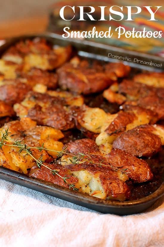 Crispy Smashed Potatoes - Domestic Dreamboat
